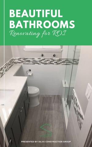 Beautiful Bathrooms: Renovating for ROI